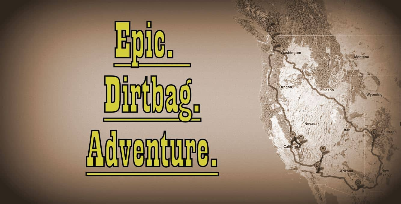 Epic Dirtbag Adventure