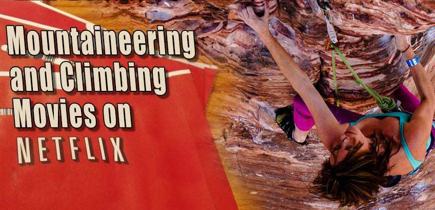 mountaineering and climbing movies on netflix