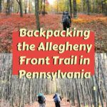 Backpacking the Allegheny Front Trail in Pennsylvania (42 miles)