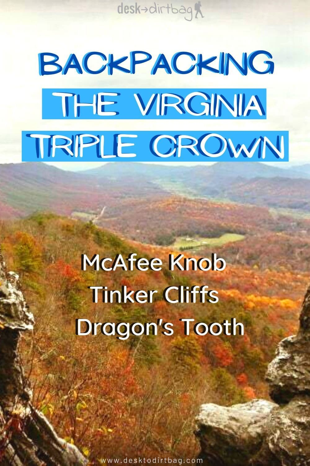 Backpacking the Virginia Triple Crown: McAfee Knob, Tinker Cliffs, and Dragon's Tooth trip-reports, backpacking