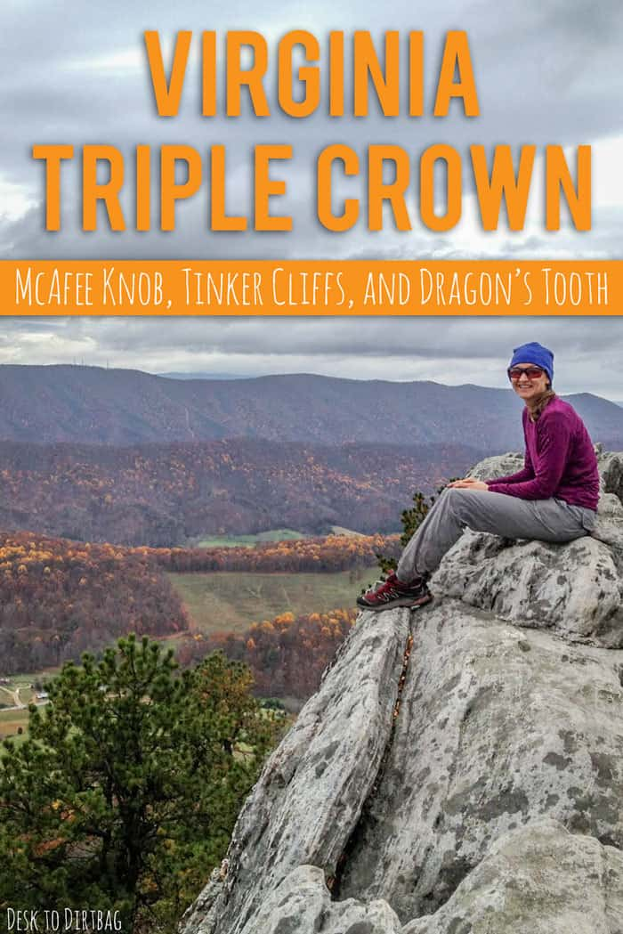 The Virginia Triple Crown - McAfee Knob, Tinker Cliffs, and Dragon's Tooth