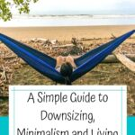 A Simple Guide to Downsizing, Minimalism, and Living with Less epic-dirtbag-adventure, armchair-alpinist
