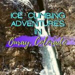 Last Days in Ouray, Colorado - Camp Bird, First Blood, and Stitches trip-reports, ice-climbing