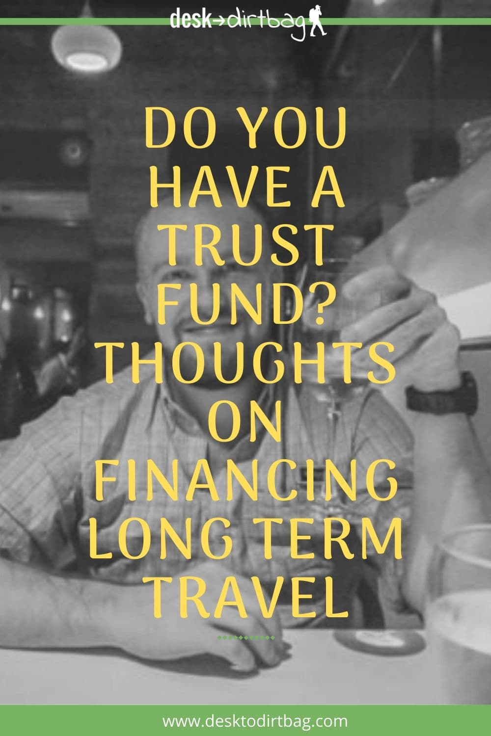 How to Afford Travel Without a Trust Fund travel, budget-and-finance, armchair-alpinist