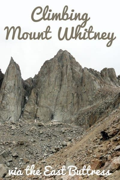 What you need to know while climbing Mount Whitney via the East Buttress