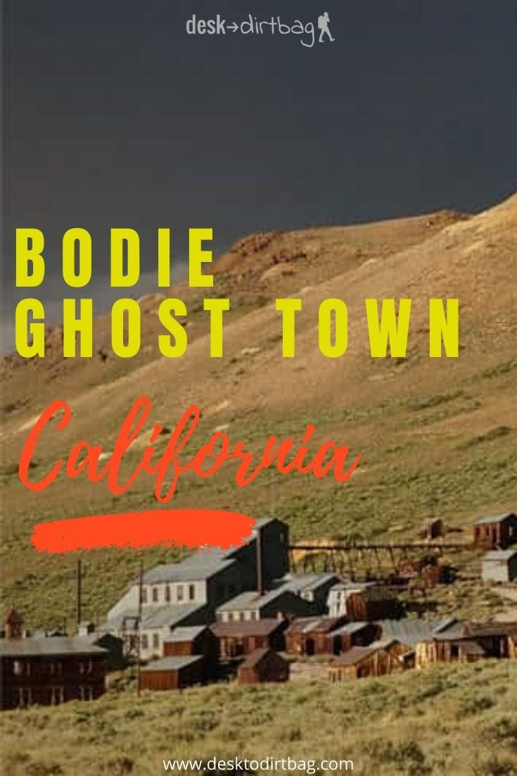 Visiting the Ghost Town of Bodie California