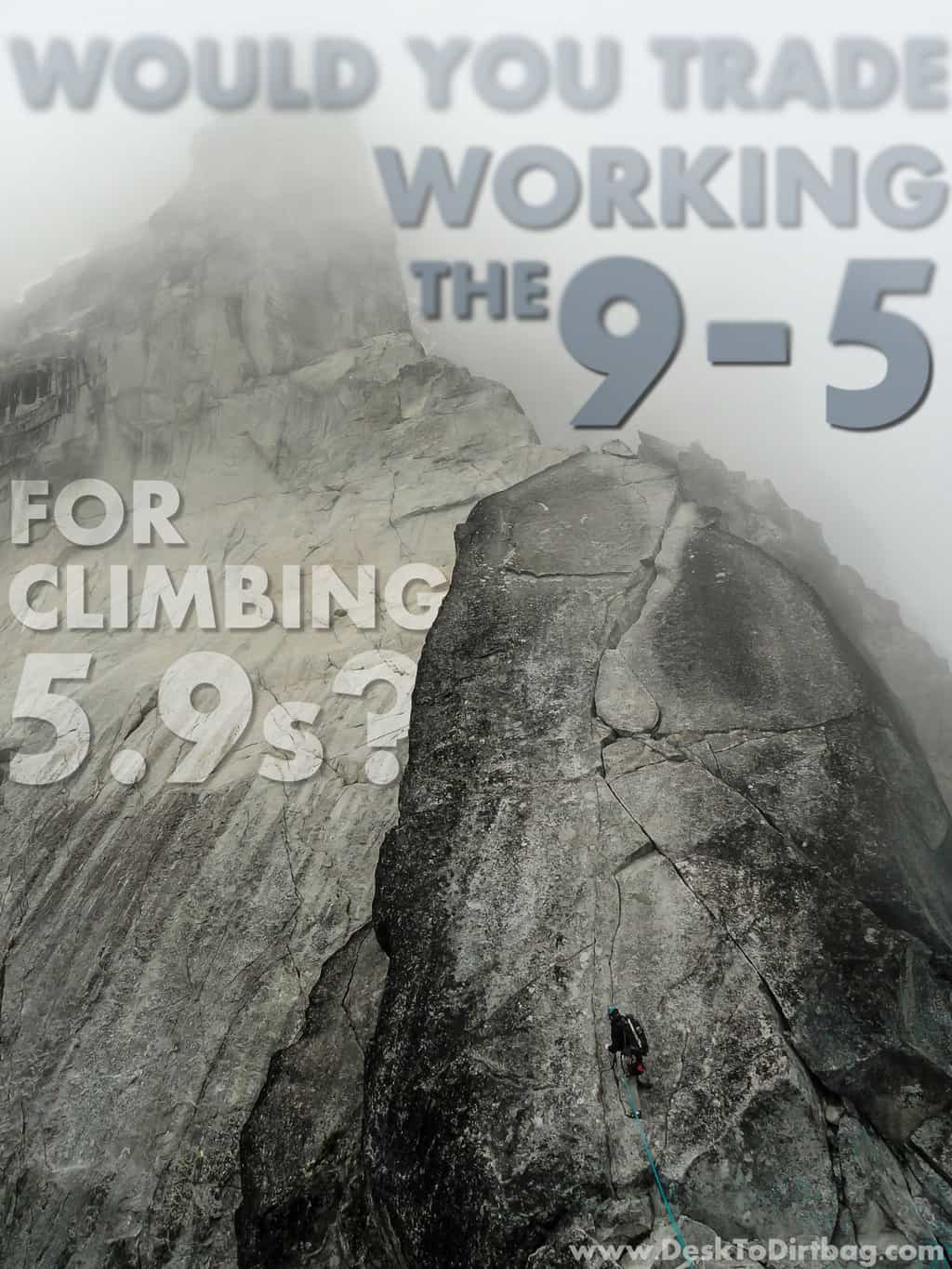 Trade the 9-5 for climbing 5.9s
