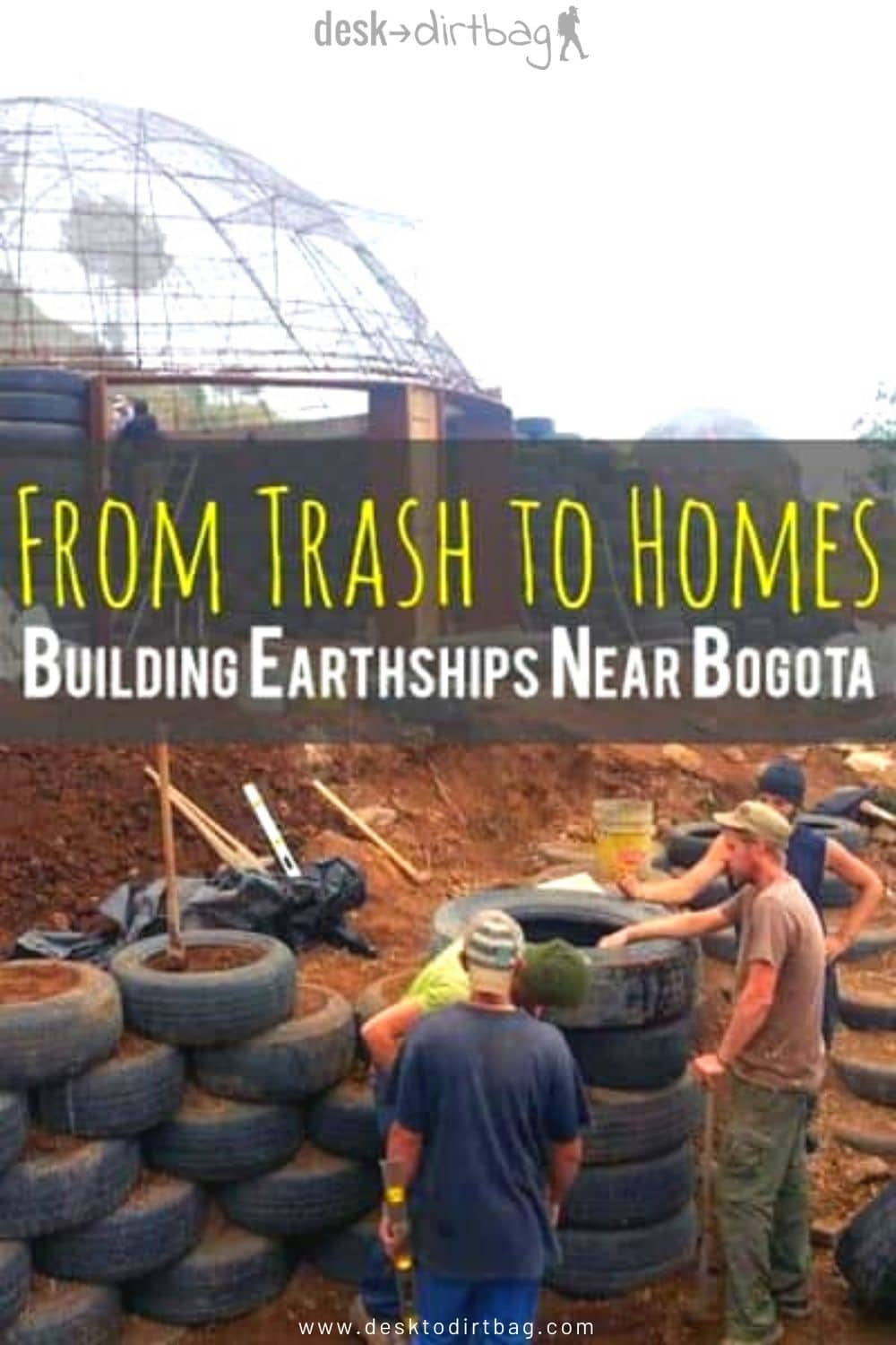 From Trash to Homes - Building Earthships Outside of Bogota, Colombia