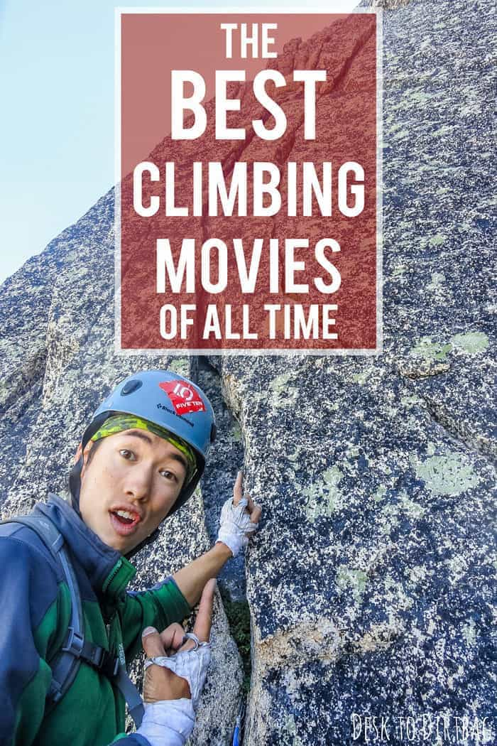 Look for the best climbing movies ever made? Look no further than this list, as decided in a reader survey....
