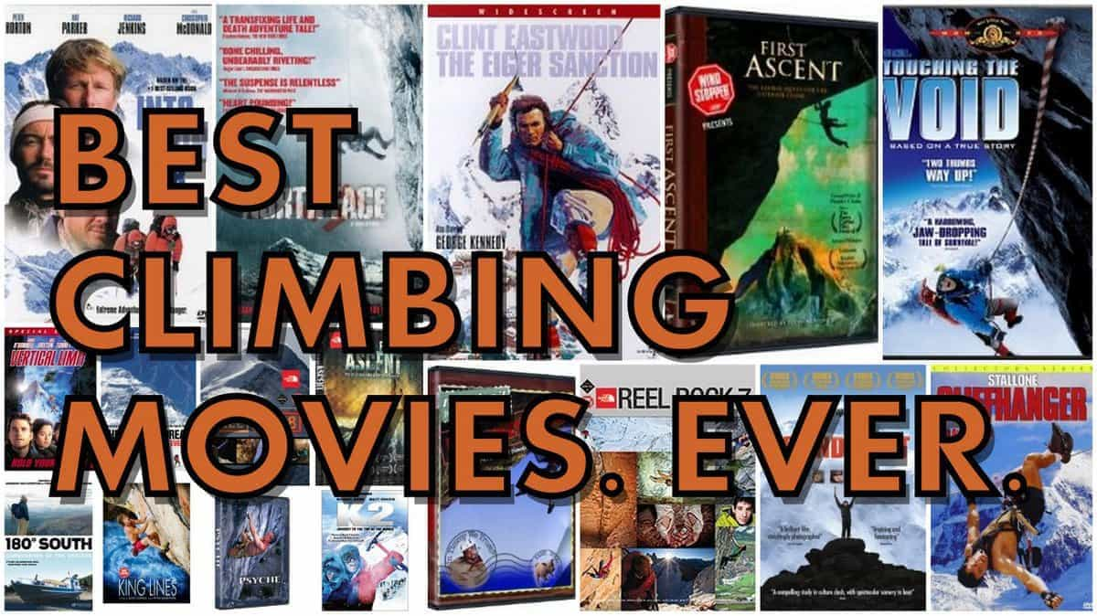 Best Climbing Movies of All Time