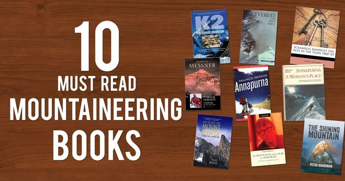 10 Must Read Mountain Climbing Books
