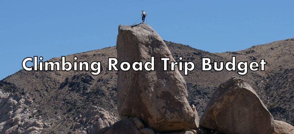 Climbing Road Trip Budget