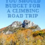 How Much You Should Budget for a Climbing Road Trip road-trip, epic-dirtbag-adventure, budget-and-finance