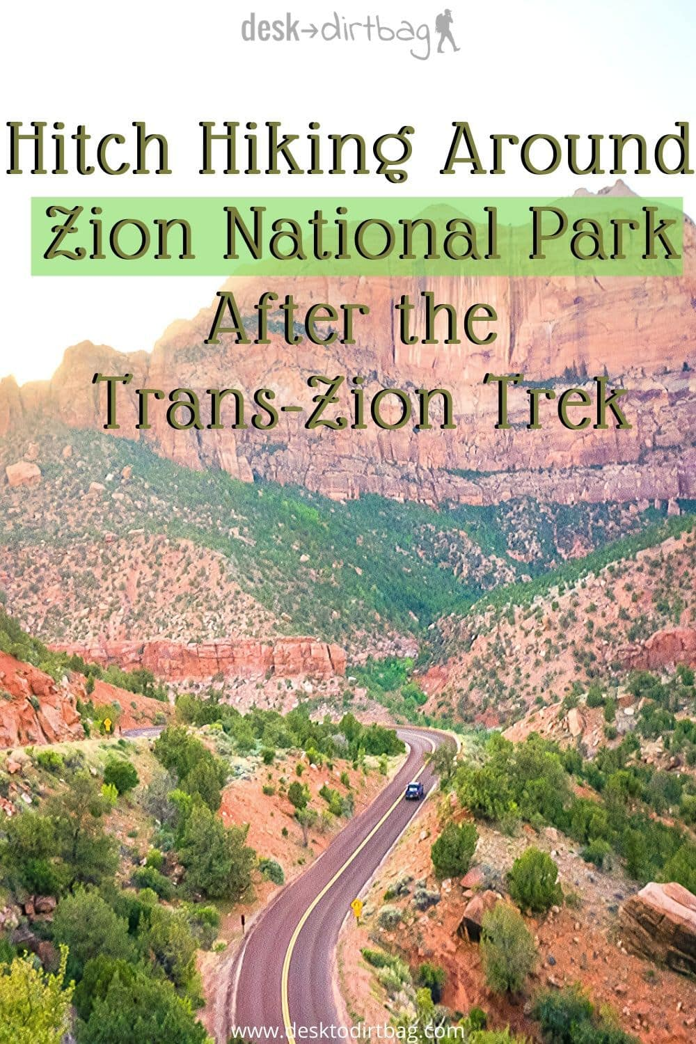 Hitch Hiking Around Zion National Park After the Trans-Zion Trek utah, photography, featured