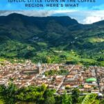 Escaping to Jardin, Colombia and What to Do When You're There colombia