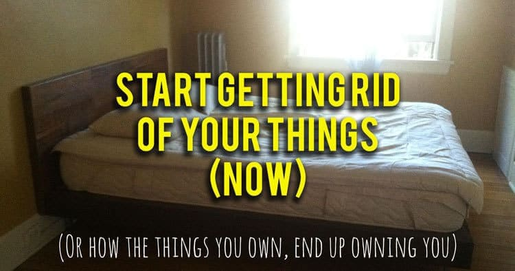 A painful lesson in how the things you own can end up owning you... Start getting rid of your things now.