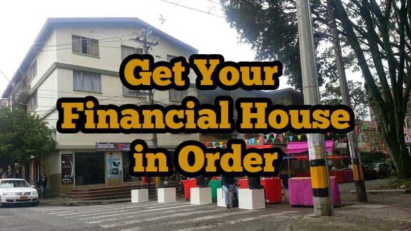 Get Your Financial House in Order - Simplify, Fight Debt, and Automate