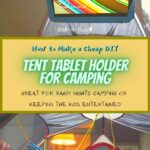 How to Make a Cheap DIY Tent Tablet Holder for Camping how-to, featured