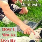 The Dirtbag Manifesto: How I Aim to Live My Life featured
