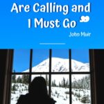 The Mountains Are Calling and I Must Go washington, north-america, featured