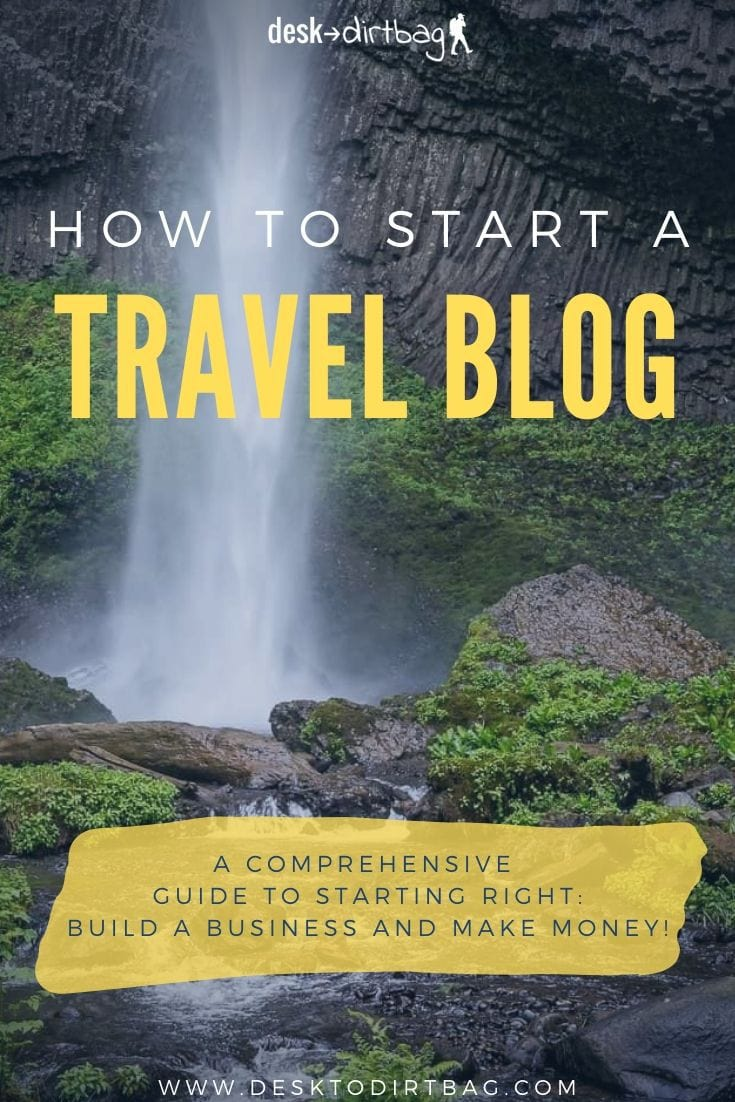 The Ultimate Guide on How to Start a Travel Blog