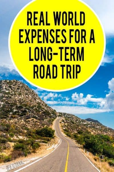 Real World Travel Expenses for a Long-Term Road Trip