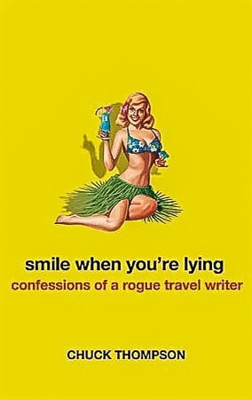 Smile When You're Lying, a must read travel book