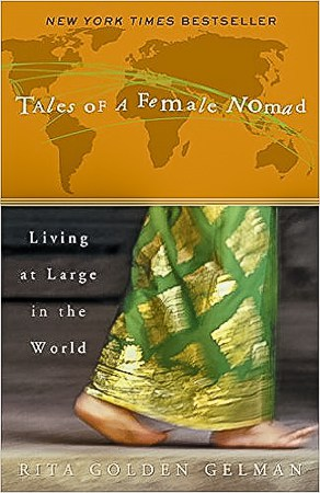 Tales of a Female Nomad, a must read travel book