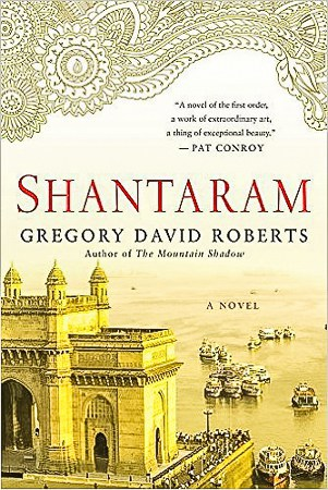 Shantaram by Gregory David Roberts, a must read travel book
