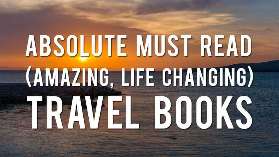 Must Read Travel Books
