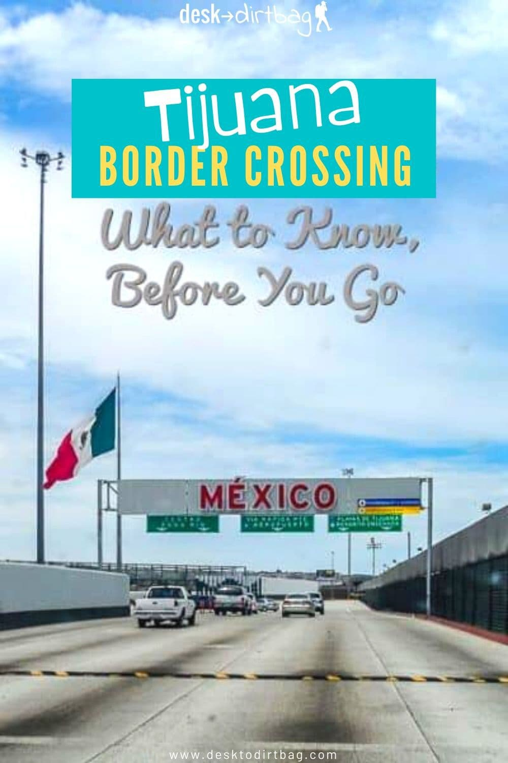 Driving in Mexico: Tijuana Border Crossing and Mexican Auto Insurance mexico, central-america