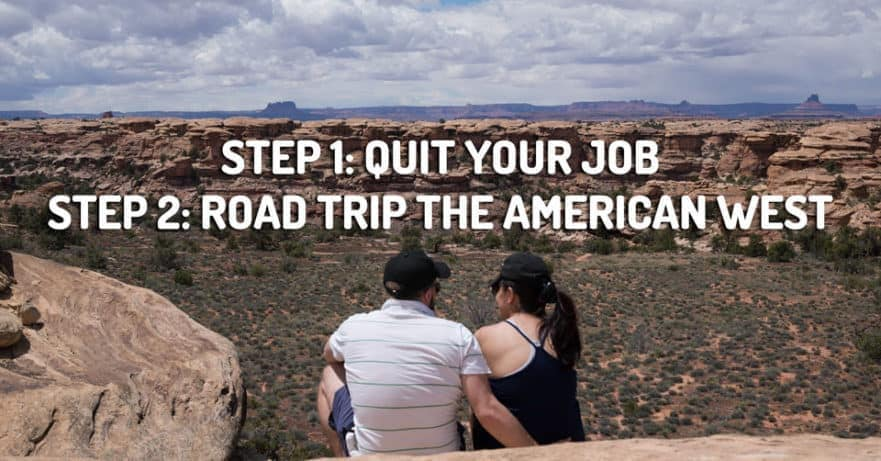 49 Reasons to Quit Your Job and Road Trip the American West