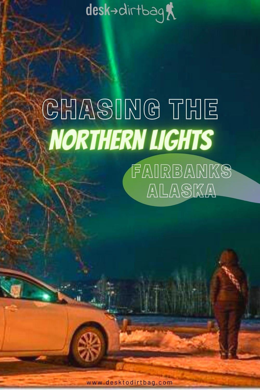 Chasing the Northern Lights in Fairbanks Alaska travel, north-america, alaska