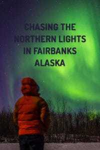 Chasing the Northern Lights in Fairbanks Alaska