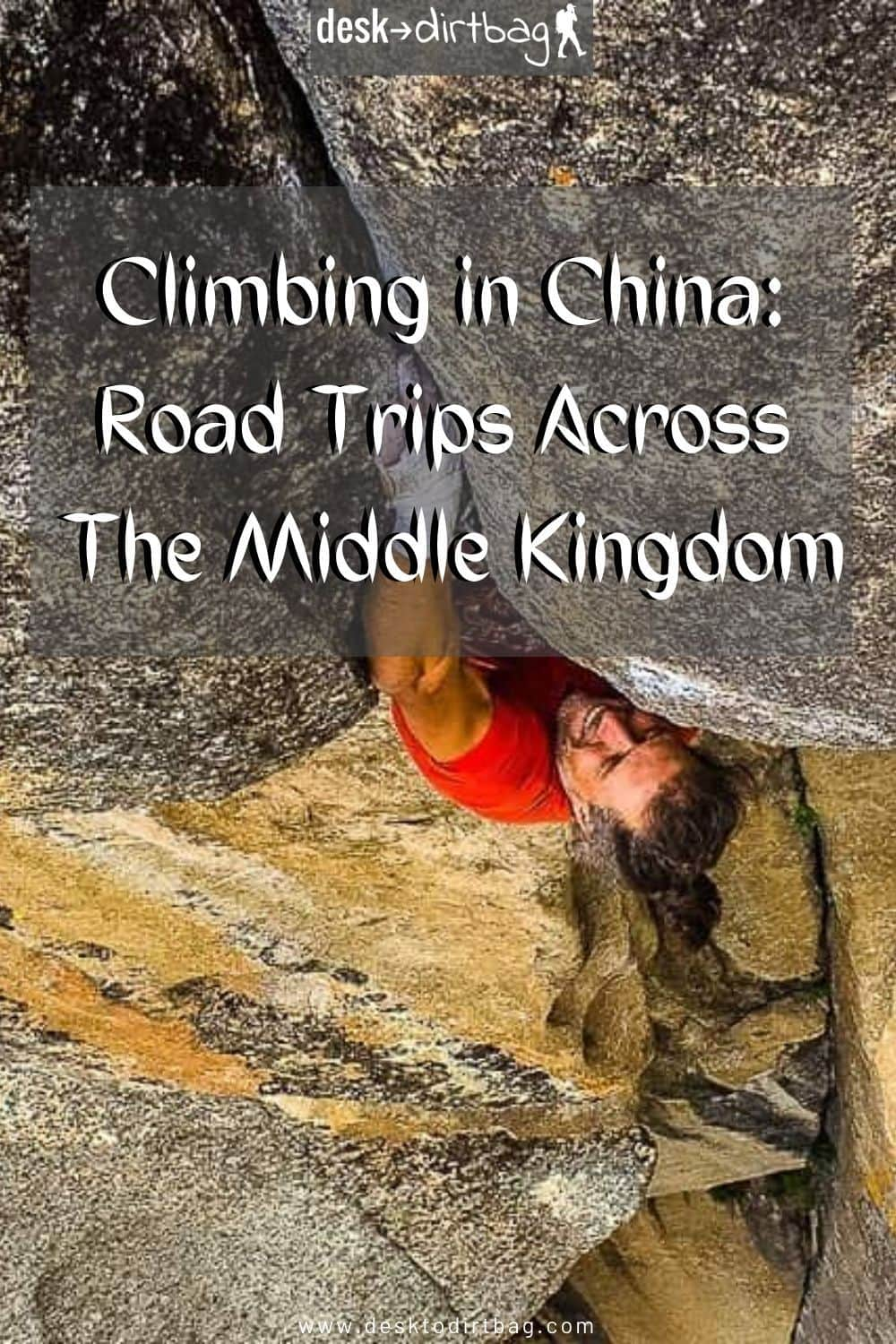 Climbing in China: Road Trips and Vanlife Across The Middle Kingdom