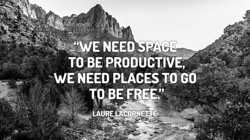 """We need space to be productive, we need places to go to be free."" Laure LaCornette -- Read: 29 Amazing Productivity Tools"