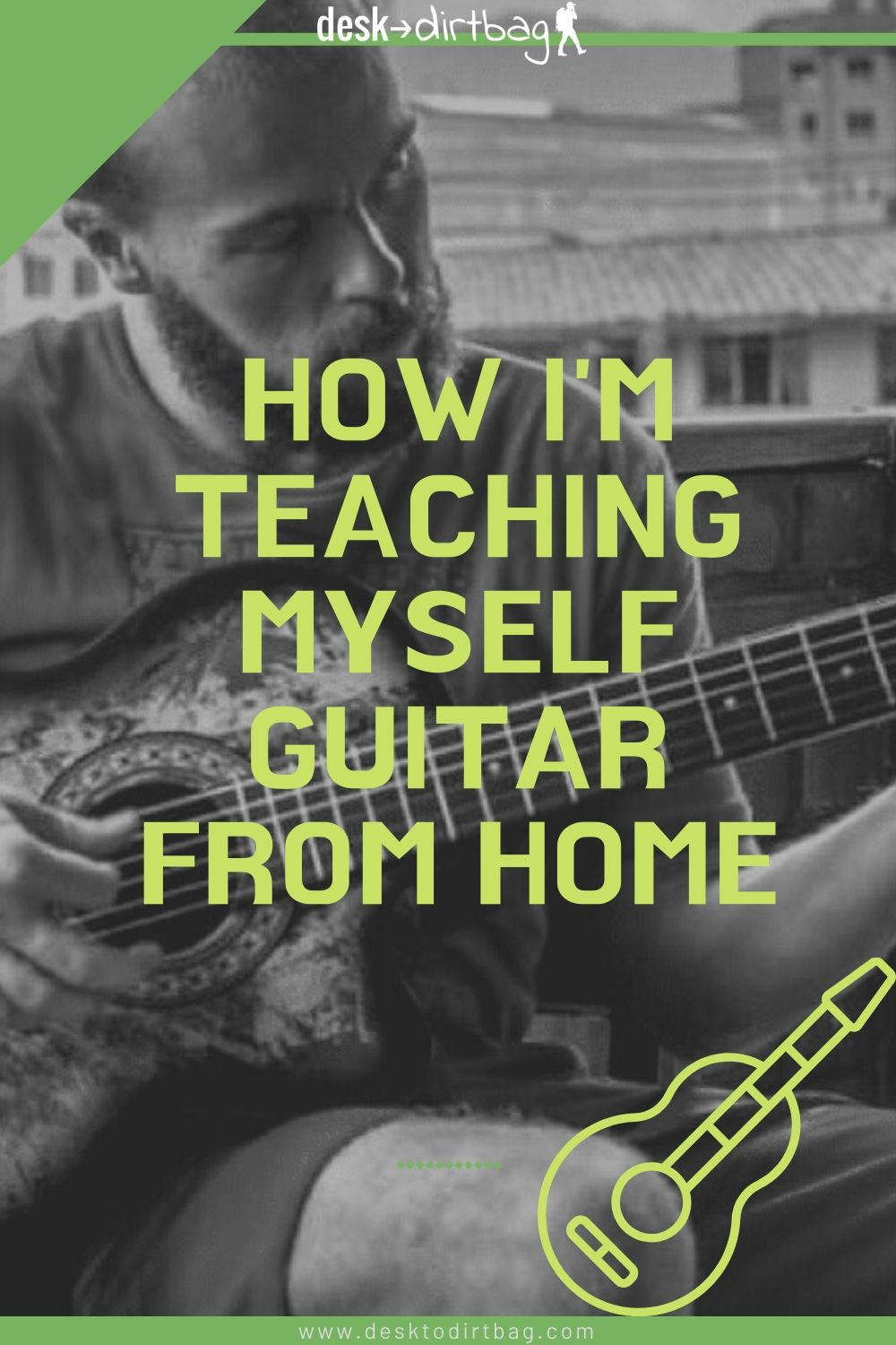 Learn to Play the Guitar: How I'm Teaching Myself Guitar from Home life-hacks, how-to