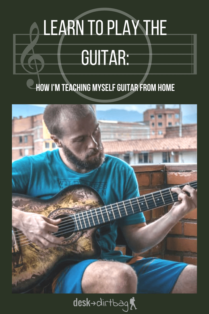 How To Learn To Play Guitar By Yourself Teach Yourself Guitar At Home
