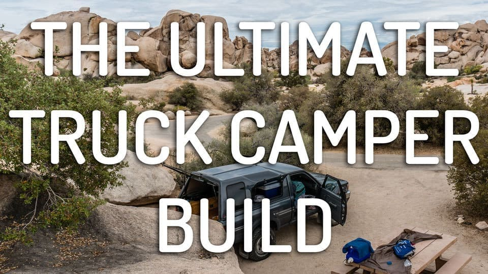 Truck Camping - The Complete Guide from A-to-Z