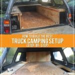 How to build the best truck camping setup (step-by-step)