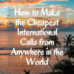 How to Make the Cheapest International Phone Plan for World Travel travel-tips-and-resources, travel-hacking, travel