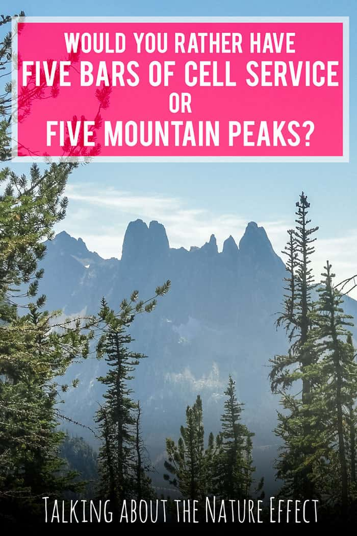 Would you rather have five bars of cell service or five mountain peaks?