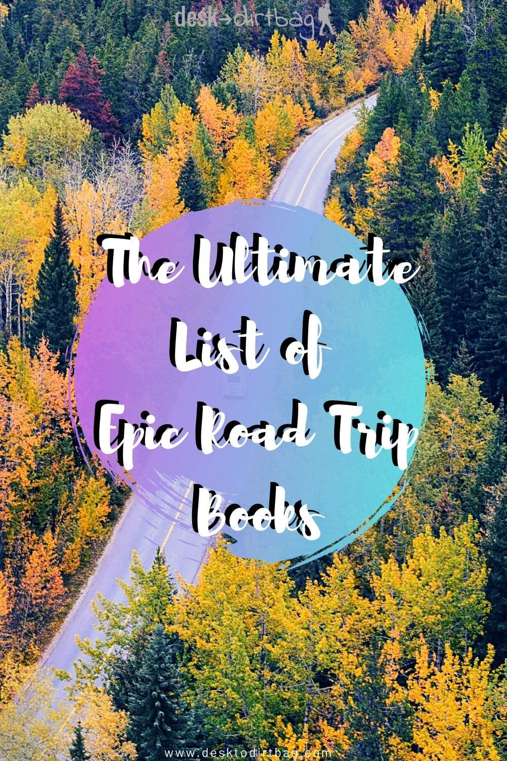 The Ultimate List of Epic Road Trip Books road-trip, featured