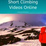 The Most Inspiring Short Climbing Videos Online featured, armchair-alpinist