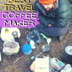 The Best Travel Coffee Maker: How to Make Great Coffee Anywhere travel, how-to