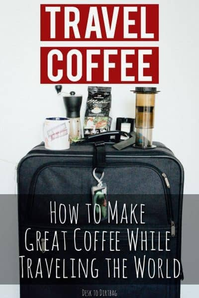 Stop settling for lackluster coffee while traveling. Here's the best travel coffee maker, along with a portable grinder, and hot water source for every type of traveler... www.desktodirtbag.com