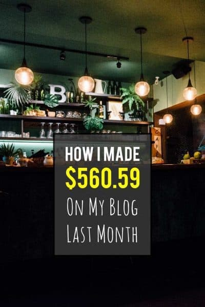 How I made $560.59 on my blog last month... www.desktodirtbag.com