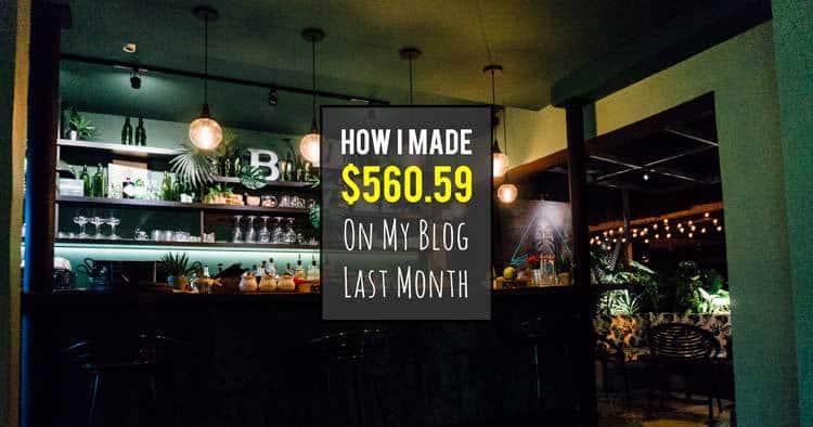 How I made $560.59 on my blog last month... www.desktodirtbag.com