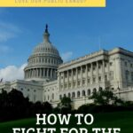 How to Fight for the Environment in Washington DC armchair-alpinist