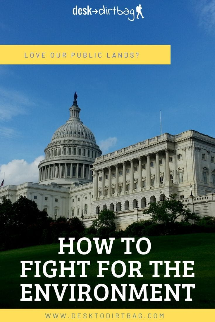 How to Fight for the Environment in Washington DC